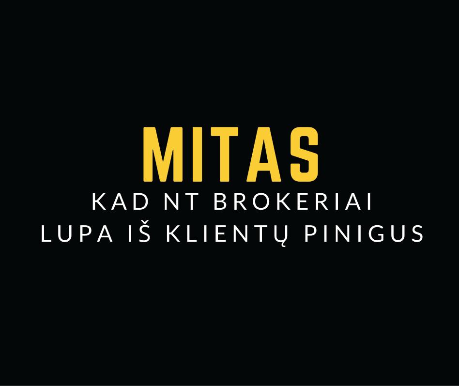 Informacija būsimiems NT brokeriams